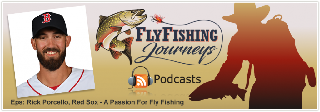 FlyFishing_PodcastCover_Updated_Rick_Porcello