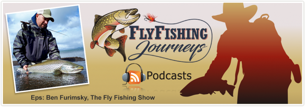 Ben Furimsky, The Fly Fishing Show