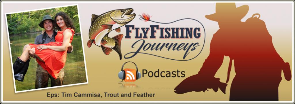 FlyFishing_Podcast_Tim_Cammisa