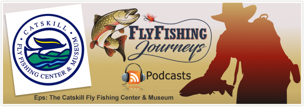 The Catskill Fly Fishing Center & Museum