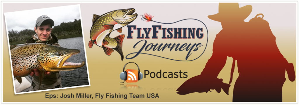 Josh Miller Fly Fishing Team USA