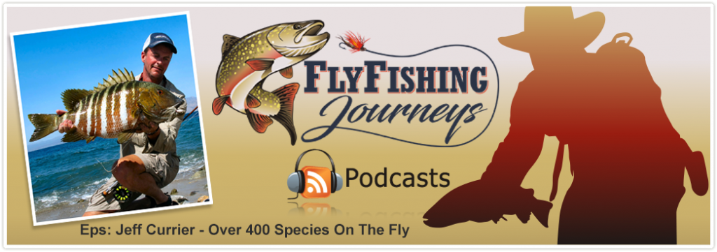 Jeff_Currier Fly Fishing Around The WorldJeff_Currier Fly Fishing Around The World