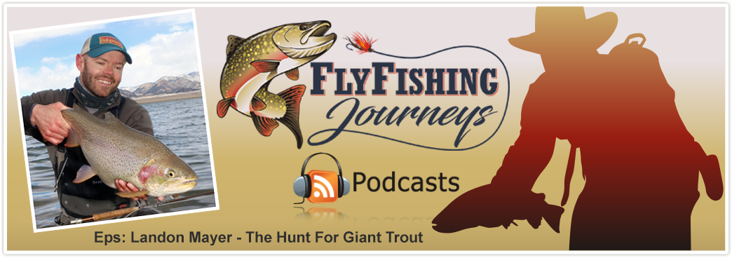 Landon Mayer The Hunt For Giant Trout