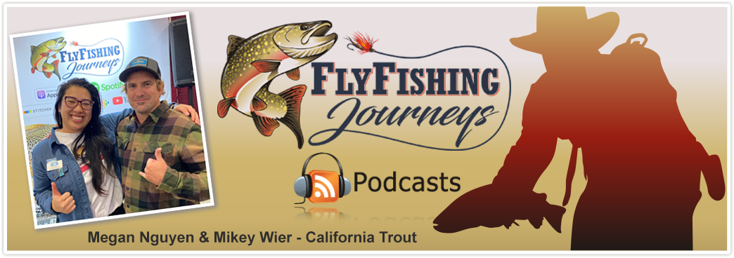 Mikey Wier & Megan Nguyen of California Trout